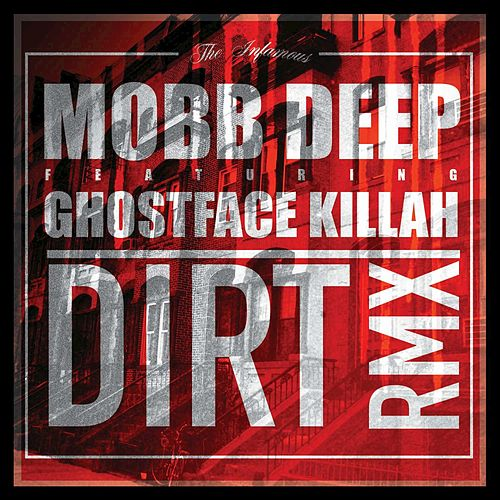 Dirt - Single by Mobb Deep