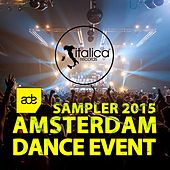Amsterdam Dance Event (Sampler 2015) by Various Artists
