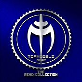 The Remix Collection (Presented by Topmodelz) by Various Artists