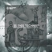 Is This Techno?, Vol. 20 by Various Artists