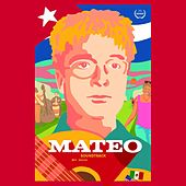 Mateo (Original Motion Picture Soundtrack) by Mateo