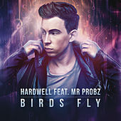 Birds Fly (eSQUIRE Late Night Remix) by Hardwell