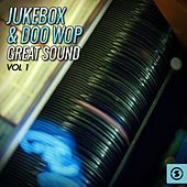 Jukebox & Doo Wop Great Sound, Vol. 1 von Various Artists