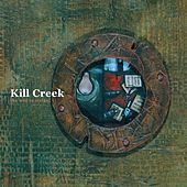 The Will To Strike by Kill Creek