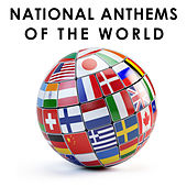 National Anthems of the World by Various Artists
