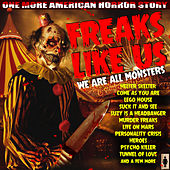 Freaks Like Us by Various Artists
