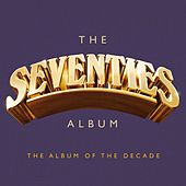 The Seventies Album by Various Artists