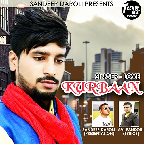 Kurbaan by Love