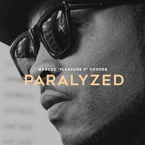 Paralyzed - Single by Pleasure P