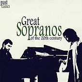 Great Sopranos Of The 20th Century by Various Artists