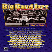 Big Band Jazz, The Jubilee Sessions, 1943 to 1946 by Various Artists