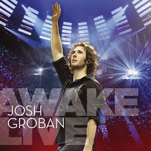 Awake Live by Josh Groban