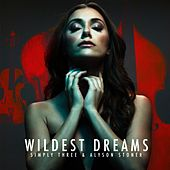 Wildest Dreams by Simply Three
