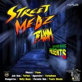 Street Medz Riddim by Various Artists
