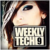 Weekly Tech, Vol. 9 - EP by Various Artists