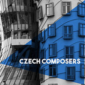 Czech Composers by Various Artists