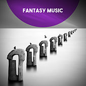Fantasy Music by Various Artists