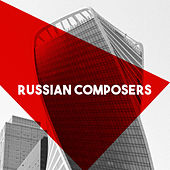 Russian Composers by Various Artists