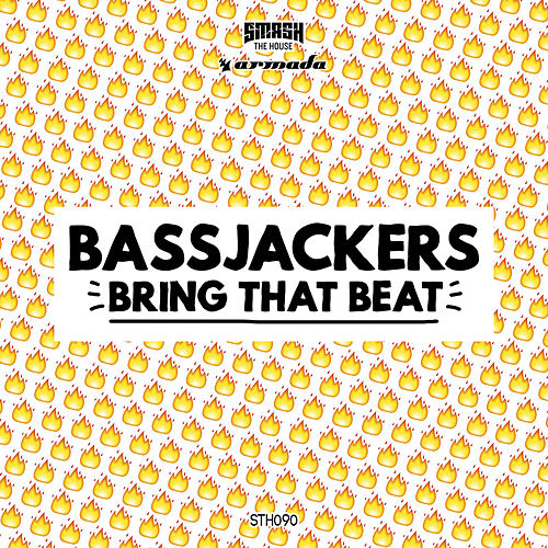 Bring That Beat by Bassjackers