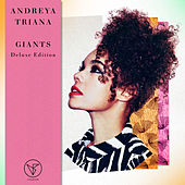 Giants (Deluxe Edition) by Andreya Triana