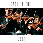 Bach In The USSR by Various Artists