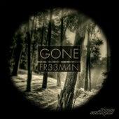 Gone by Fr33m4n