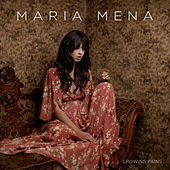 Growing Pains by Maria Mena
