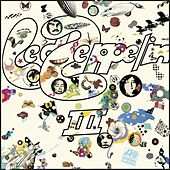 Led Zeppelin III (Remastered) by Led Zeppelin