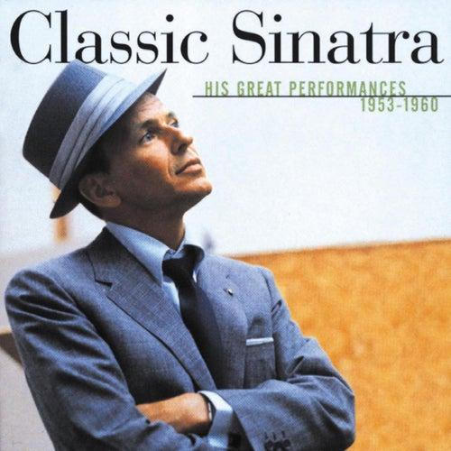 Classic Sinatra by Frank Sinatra