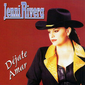 Dejate Amar by Jenni Rivera