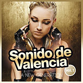 Sonido de Valencia (A New Generation Vol.1) by Various Artists