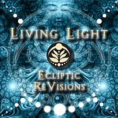 Ecliptic ReVisions - EP by Living Light