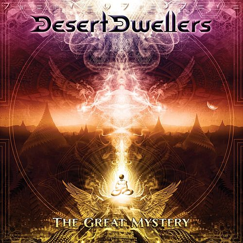 The Great Mystery - EP by Desert Dwellers