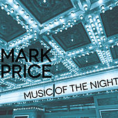 Music of the Night - Single by Mark Price