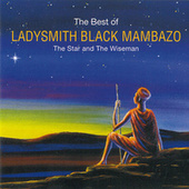 The Star and the Wiseman by Ladysmith Black Mambazo