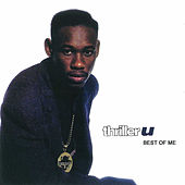 Best of Me by Thriller U