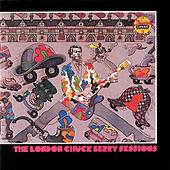 The London Chuck Berry Sessions by Chuck Berry