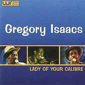 Lady of Your Calibre by Gregory Isaacs