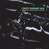 Sugar Tax by Orchestral Manoeuvres in the Dark (OMD)