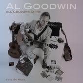 All Colours Shine by Al Goodwin