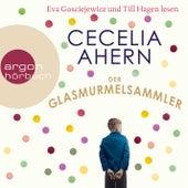 Der Glasmurmelsammler (Gekürzt) by Cecelia Ahern