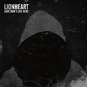 Love Don't Live Here by Lion Heart