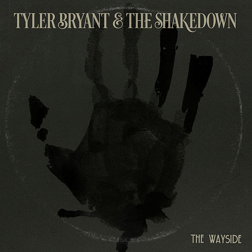 The Wayside by Tyler Bryant
