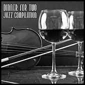 Dinner for Two - Jazz Compilation by Various Artists