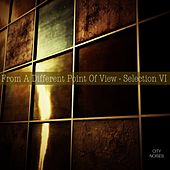 From a Different Point of View - Selection VI von Various Artists