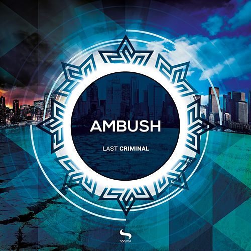 Last Criminal by Ambush