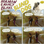 Blind Dog by Norman Blake
