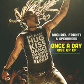 Once A Day Rise Up EP by Michael Franti