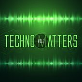 Techno Matters, Vol. 1 by Various Artists