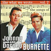 The Songs of Johnny & Dorsey Burnette Vol. 2 by Various Artists